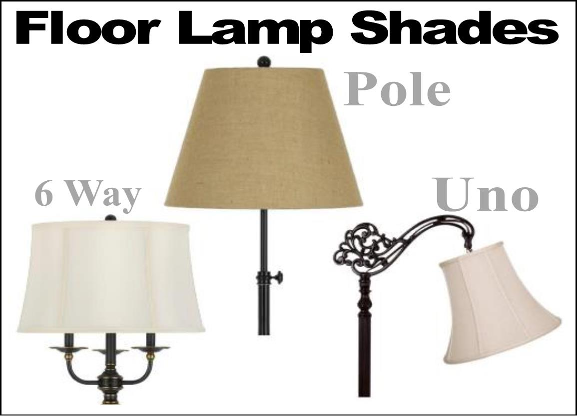 Floor lamp shades: 6 Way, Uno, Straight Pole