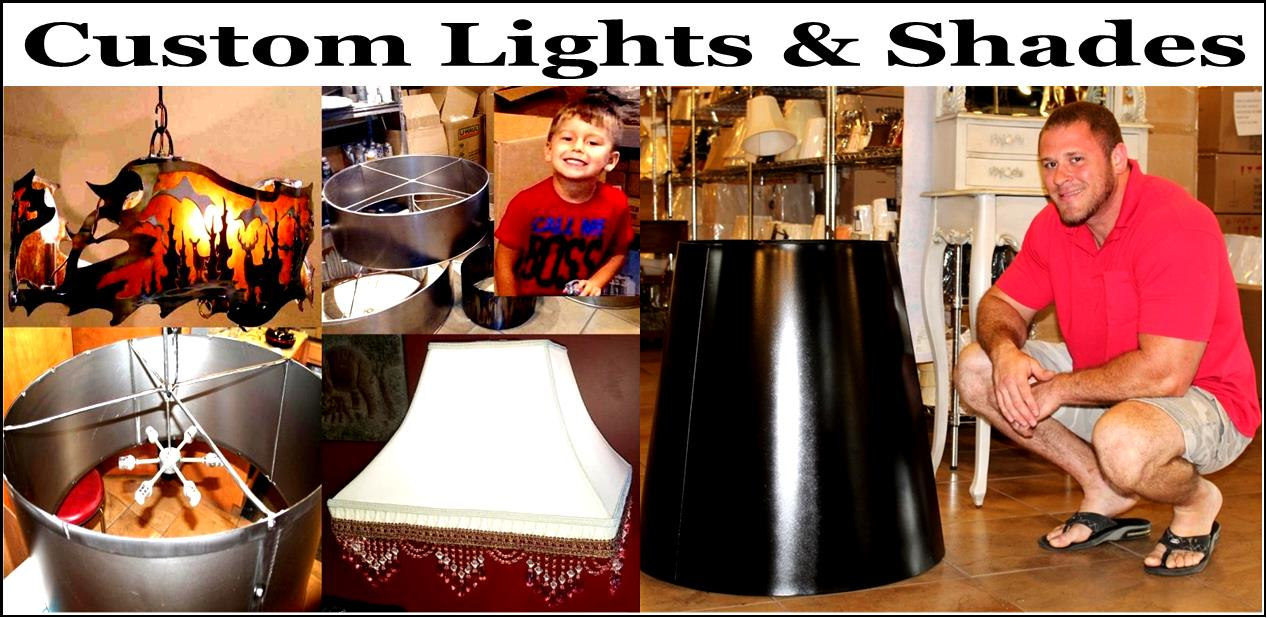 Custom Lights & Lamp Shades